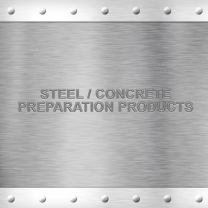 Steel / Concrete Preparation Products